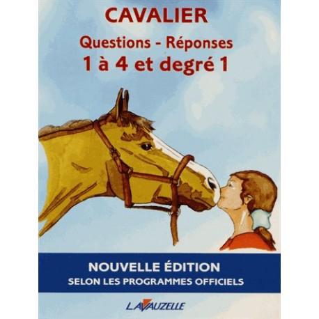 Manuel Cavalier Questions-Réponses 1 à 4,degré 1 LAVAUZELLE
