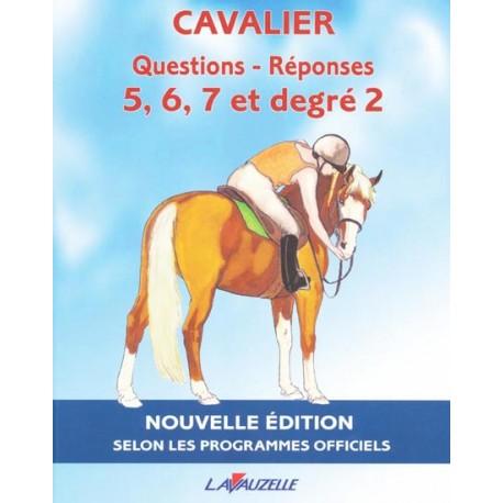 CAVALIER Questions-Réponses 5 à 7 et degré 2 LAVAUZELLE